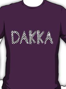 Dakka! T-Shirt