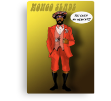 Mongo Slade from Let's Do it Again Canvas Print