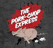 Pork Chop Express by metalspud