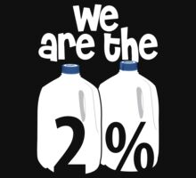 We Are The 2% by BiggStankDogg