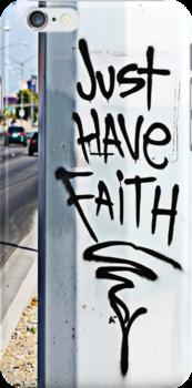 Just Have Faith by Bobby Deal