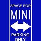 Park Your Mini Here by Kezzarama