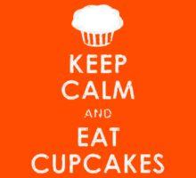 Keep Calm eat Cupcakes by b8wsa