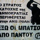 Angry Greek Street Graffiti  by David Baird