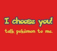 Talk Pokémon To Me by trekvix