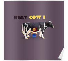 Animal Art - Holy Cow! Poster
