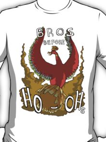 Bros Before Ho-ohs T-Shirt