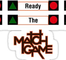 Get Ready to Match the Stars! Sticker