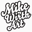 Mike Wirth Art Brand Sticker by mikewirth