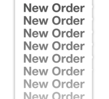 New Order New Order New Order  Sticker