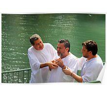 Baptised in the Jordan river #7 Poster
