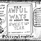 The Daily Dose 16th birthday Occupy Laughter cartoon by bubbleicious
