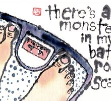 The Monster in my Bathroom Scale by dosankodebbie