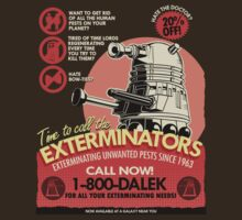 Dalek Pest Exterminations | For Dark Colors by Tom Trager