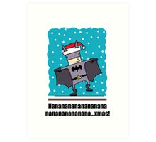 Holy Night Batman! Art Print