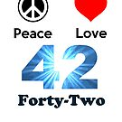 Peace Love & Forty-Two ( Greeting Cards & Postcards ) by PopCultFanatics
