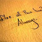Always. by 4fingersplusone