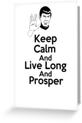 Keep Calm &amp; Live Long and Prosper ( Greeting Card &amp; Postcard ) by PopCultFanatics