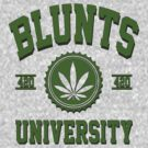 BLUNTS UNIVERSITY by GUS3141592