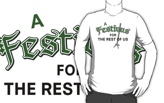 A Festivus for the Rest of Us by waywardtees