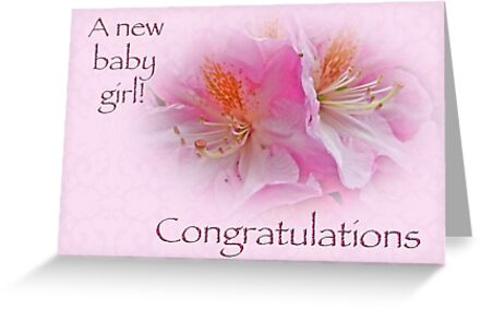 Congratulations New Baby Girl Azaleas Mothernature Redbubble