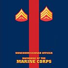 USMC NCO Backbone of the Marine Corps by Sinubis