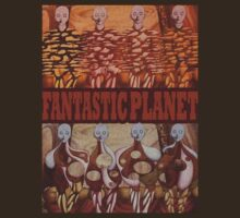 The Fantastic Planet by LaceratingLance