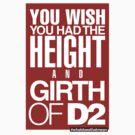 Height and Girth of D2 by wellastebu