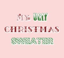 My Ugly Christmas Sweater Kids Clothes