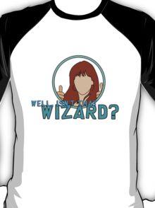 Isn't that Wizard? - Donna T-Shirt