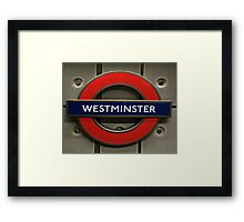Westminster Tube Stop Framed Print