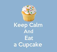 Keep Calm & Eat a Cupcake ( Baby Blue iPhone Case ) by PopCultFanatics