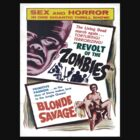 Revolt of the Zombies  by BUB THE ZOMBIE