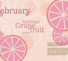 February - National Grapefruit Month by KRPace