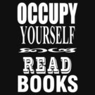 Occupy - read! by BrainCandy