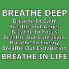 breathe life deep by dedmanshootn