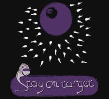 Stay on Target! by maclac