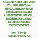 I'm the SCATMAN! Green by Cat Games Inc