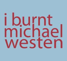 i burnt michael westen by disasterink