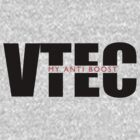 VTEC - My Anti Boost by JDMSwag