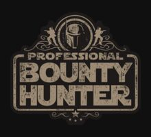 Professional Bounty Hunter T-Shirt