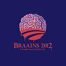 Braains 2012 by Vincent Carrozza
