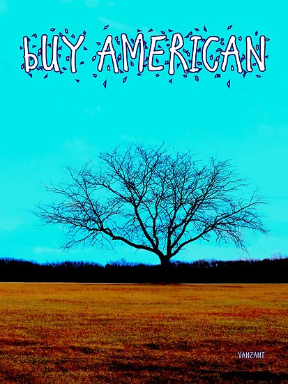BUY AMERICAN! by Monica Vanzant