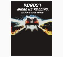 Roads? Where we're going, We don't need roads ( Sticker ) by PopCultFanatics