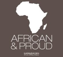 African & proud (white) by kaysha