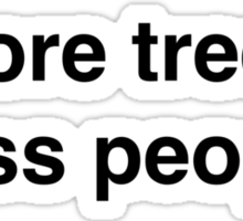 more trees less people Sticker