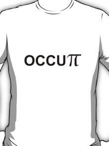 OCCUPi Occupy T-shirt T-Shirt