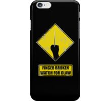 Watch for claw V.2 iPhone Case/Skin
