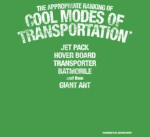 The appropriate ranking of cool modes of transportation by KRDesign