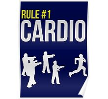 Zombie Survival Guide - Rule #1 Cardio Poster